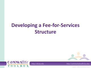 Developing a Fee-for-Services Structure