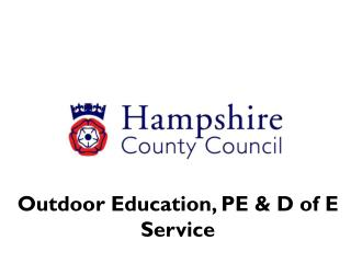 Outdoor Education, PE & D of E Service