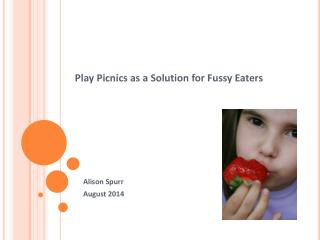 Play Picnics as a Solution for Fussy Eaters