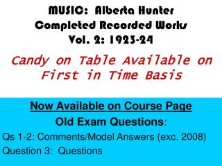 Now Available on Course Page Old Exam Questions : Qs 1-2: Comments/Model Answers (exc. 2008)