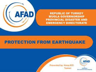 REPUBLIC OF TURKEY MUGLA GOVERNORSHIP PROVINCIAL DISASTER AND EMERGENCY DIRECTORATE
