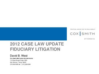 2012 CASE LAW UPDATE  FIDUCIARY LITIGATION