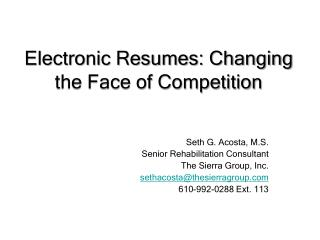 Electronic Resumes: Changing the Face of Competition