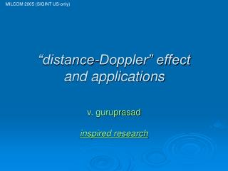 """distance-Doppler"" effect and applications"