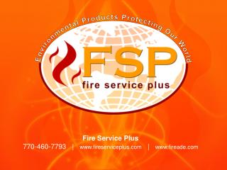 Fire Service Plus 770-460-7793   |    fireserviceplus    |    fireade