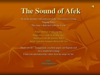 The Sound of Afek