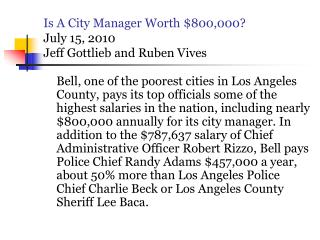 Is A City Manager Worth $800,000? July 15, 2010  Jeff Gottlieb and Ruben Vives