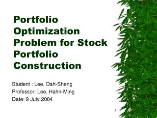Portfolio Optimization Problem for Stock Portfolio Construction