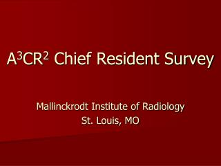 A 3 CR 2  Chief Resident Survey