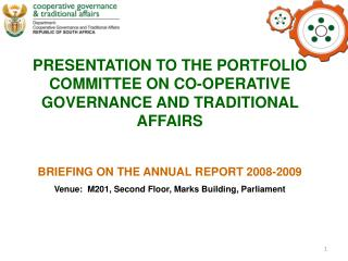 PRESENTATION TO THE PORTFOLIO COMMITTEE ON CO-OPERATIVE GOVERNANCE AND TRADITIONAL AFFAIRS