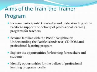 Aims of the Train-the-Trainer Program