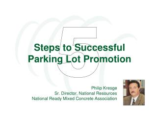 Steps to Successful  Parking Lot Promotion