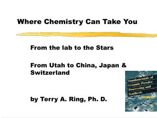 Where Chemistry Can Take You