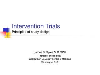 Intervention Trials Principles of study design