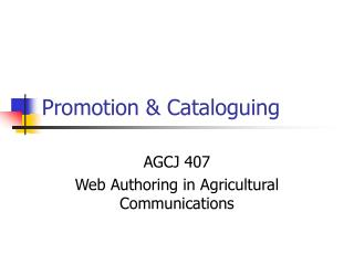 Promotion & Cataloguing