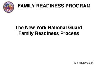 The New York National Guard Family Readiness Process