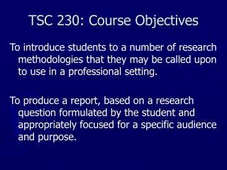 TSC 230: Course Objectives