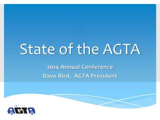 State of the AGTA