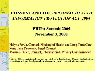 CONSENT AND THE PERSONAL HEALTH INFORMATION PROTECTION ACT, 2004