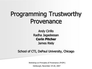 Programming Trustworthy  Provenance