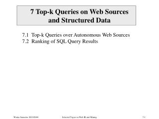 7 Top-k Queries on Web Sources  and Structured Data