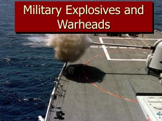 Military Explosives and Warheads