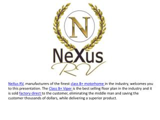 Class B+ Motorhomes from NeXus RV