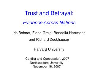 Conflict and Cooperation, 2007 Northwestern University November 16, 2007