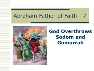 Abraham Father of Faith - 7