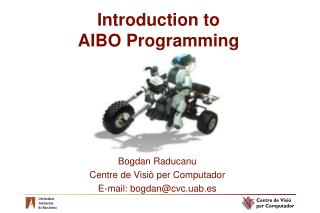 Introduction to  AIBO Programming