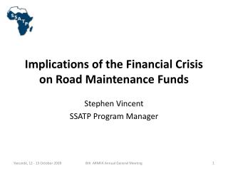 Implications of the Financial Crisis on Road Maintenance Funds