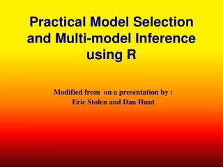 Practical Model Selection and Multi-model Inference using R