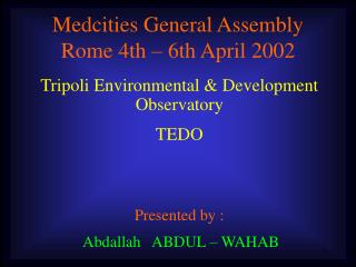Medcities General Assembly Rome 4th – 6th April 2002