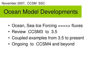 Ocean Model Developments