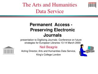 The Arts and Humanities  Data Service