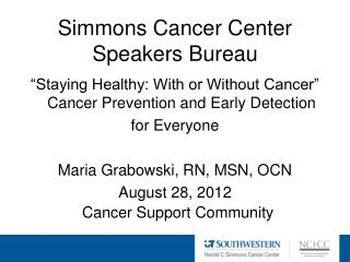 Simmons Cancer Center Speakers Bureau