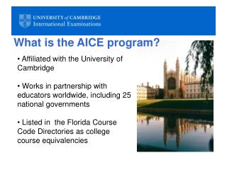 What is the AICE program?