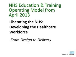 NHS Education & Training Operating Model from April 2013