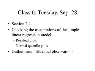Class 6: Tuesday, Sep. 28