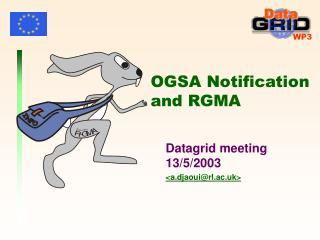 OGSA Notification and RGMA