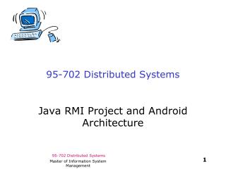 95-702 Distributed Systems