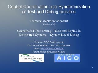Central Coordination and Synchronization of Test and Debug activites