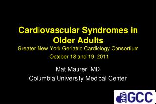 Mat Maurer, MD Columbia University Medical Center