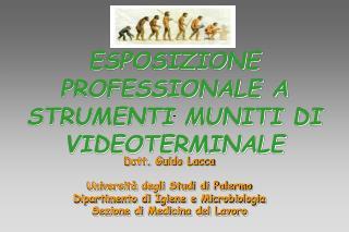 ESPOSIZIONE PROFESSIONALE A STRUMENTI MUNITI DI VIDEOTERMINALE