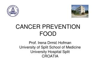 CANCER PREVENTION FOOD