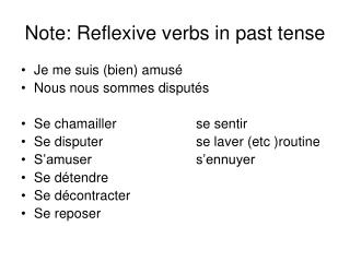 Note: Reflexive verbs in past tense