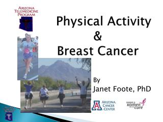 Physical Activity         &         Breast Cancer