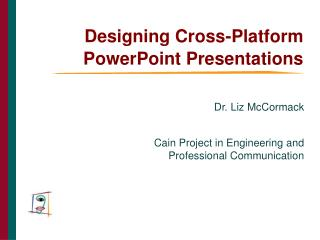 Designing Cross-Platform PowerPoint Presentations