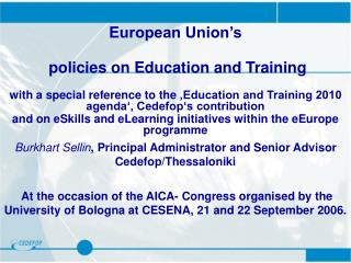 European Union's   policies on Education and Training