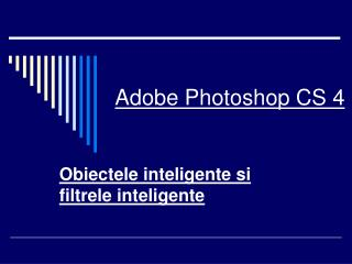 Adobe Photoshop CS 4